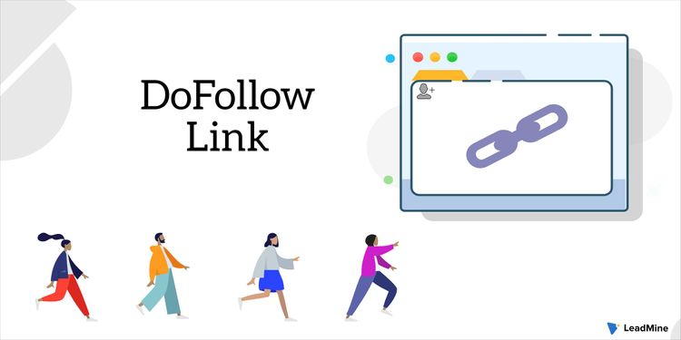 DoFollow Link: What, Why, and How (and No Follow)?