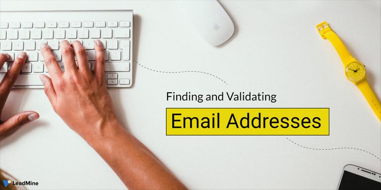 What Is Finding and Validating Email Address, Anyway?