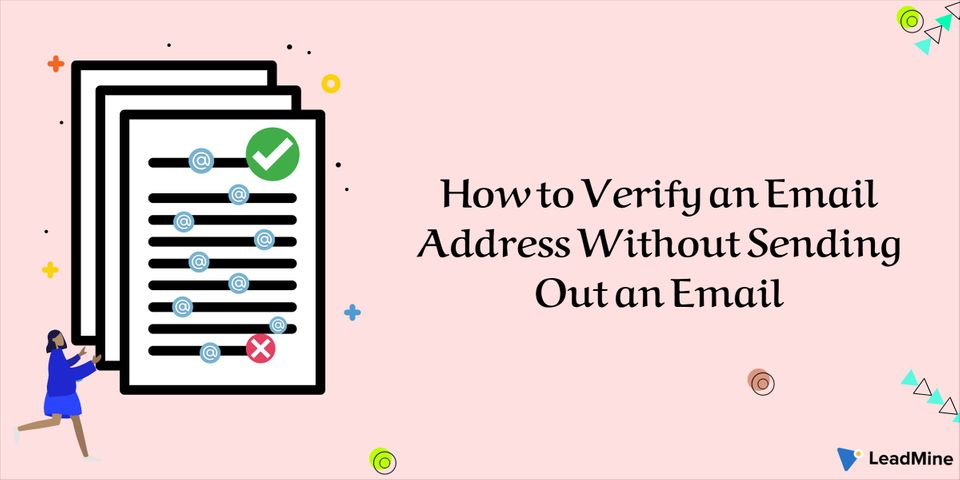 How to Verify an Email Address Without Sending Out an Email